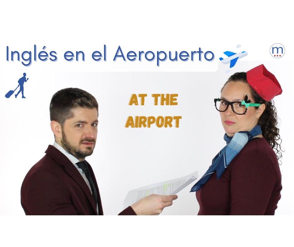ingles aeroportuario_ingles para viajar_inglés práctico para subir a un avión_inglés en la aduana_inglés nivel B1